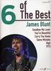 Blunt, James : 6 Of The Best - James Blunt