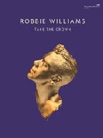 Williams, Robbie : Take the Crown