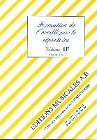 Formation de l'Oreille par le Répertoire - Volume 1 - Livre de l'Elève