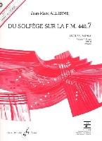 Allerme, Jean-Marc : Du Solfege sur la F.M. 440.7 - Lecture / Rythme - Elève + CD