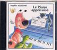 Allerme, Sophie : CD : Le Piano Apprivoisé Vol.1