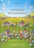 Jollet, Jean-Clément : La musique tout simplement - Volume 1 livre de l