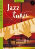 Makholm, Joseph : Jazz Tonic - Volume 1
