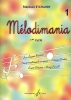 Etcharry, Stephan : Melodimania - Volume 1