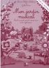 Mon jardin musical - Livre du professseur  (Siciliano, Marie-Hélène , Zarco, Joelle)