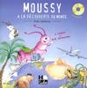 Siciliano, Marie-Hélène / Zarco, Joelle : Moussy à la découverte du monde
