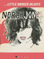 Jones, Norah : Little Broken Hearts