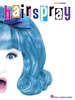 Shaiman, Marc : Hairspray - Easy Piano Selections