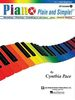 Pace, Cynthia : Piano Plain And Simple ! - Volume 1
