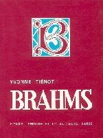 Tiénot, Yvonne : BRAHMS - Biographie