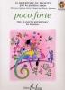 Quoniam, Béatrice : Poco Forte - Le Répertoire des pianistes