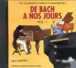 CD audio : De Bach à nos Jours - Volume 1