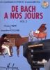Hervé, Charles / Pouillard, Jacqueline : De Bach à nos Jours - Volume 2