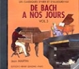 CD audio : De Bach à nos Jours - Volume 3
