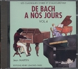 CD audio : De Bach à nos Jours - Volume 4