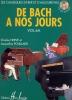 Herv�, Charles / Pouillard, Jacqueline : De Bach � nos jours : Volume 6A