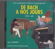 CD audio : De Bach à nos Jours - Volume 6A