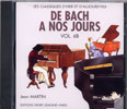 CD audio : De Bach à nos Jours - Volume 6B