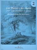 Bonnardot, Jacqueline : Les Plaisirs du chant - Volume 2