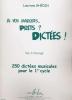 Ghédin, Lauriane : A vos Marques? Prêts ? Dictées ! - Volume 1 - Corrigés
