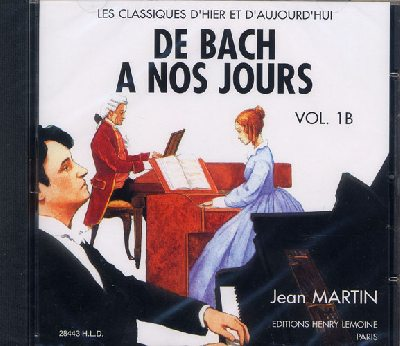 CD audio : De Bach à nos Jours - Volume 1B