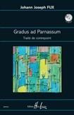 Fux, Johann Joseph : Gradus ad Parnassum - Traité de contrepoint