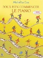 Le Coz, Michel : Pour bien commencer le Piano