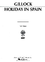 Gillock, William : Holiday in Spain
