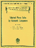 Selected Piano Solos by Romantic Composers - Volume 2