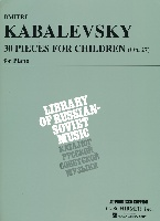 Kabalevsky, Dmitri : 30 Pieces for Children, Op. 27