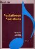 Brahms, Johannes : Brahms - Variations