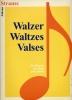 Strauss, Johann : Strauss - Valses