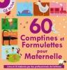 60 Comptines et Formulettes pour Maternelle