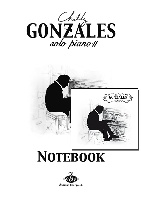 Chilly Gonzales : NoteBook Solo Piano II + CD
