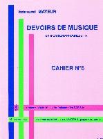 Mayeur, Edmond : Devoirs De Musique - Cahier 6