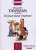 Tansman, Alexandre : Je joue pour maman