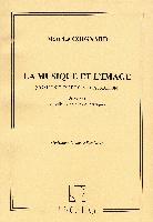 Coignard, Maurice : La Musique et l'Image