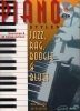 Piano Styles - Jazz, Rag, Boogie and Blues - 40 exercises and 40 compositions