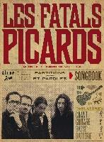 Fatals Picards / : Songbook - Les Fatals Picards
