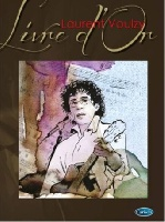 Voulzy, Laurent : Livre d'Or Laurent Voulzy