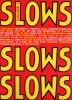 Slows : Vol. 1