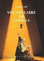 Saby, Pierre : Vocabulaire de l'Opéra
