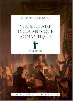 Goubault, Christian : Vocabulaire de la Musique Romantique