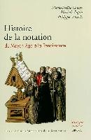Colette, Marie-Noëlle / Popin, Marielle / Vendrix, Philippe : Histoire de la Notation Musicale du Moyen Âge à la Renaissance