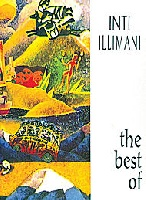 Inti Illimani : The Best Of Inti Illimani
