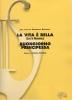 Piovani Nicola - La Vita é Bella contiene : `La Vita è Bella` e `Buongiorno Principessa`