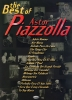 Piazzolla, Astor : The best of Astor Piazzolla