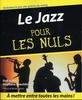 Suro, Dirk / Koechlin, Stéphane : Le Jazz pour les Nuls
