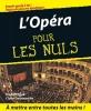 L'Opéra Pour Les Nuls
