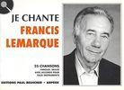 Lemarque, Francis : Je Chante Lemarque